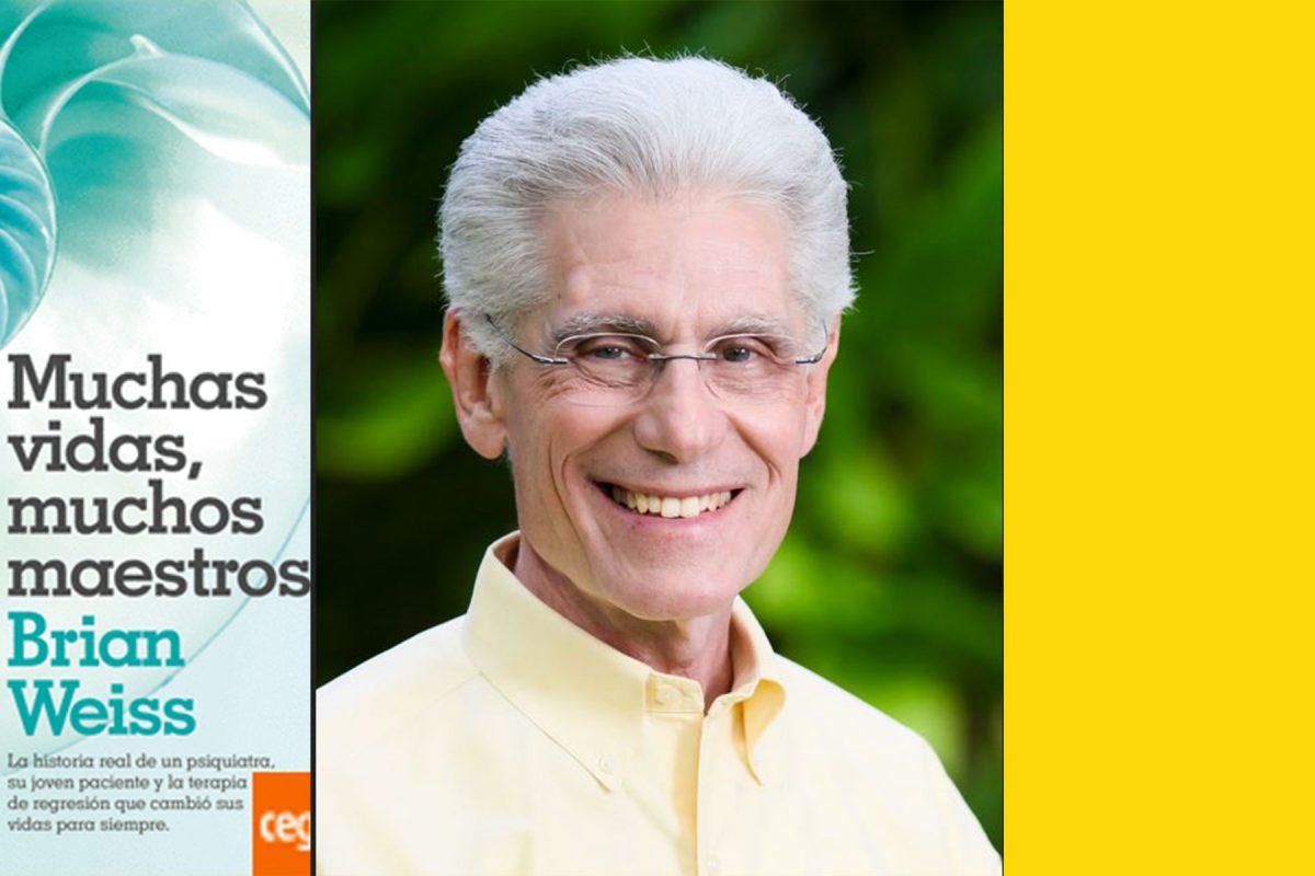 ¿Quién es Brian Weiss? Todo sobre el psiquiatra hipnoterapeuta